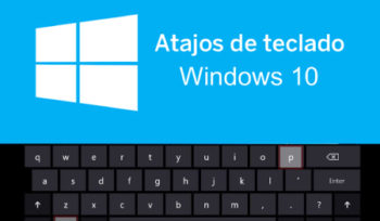 atajos de teclado de windows 10